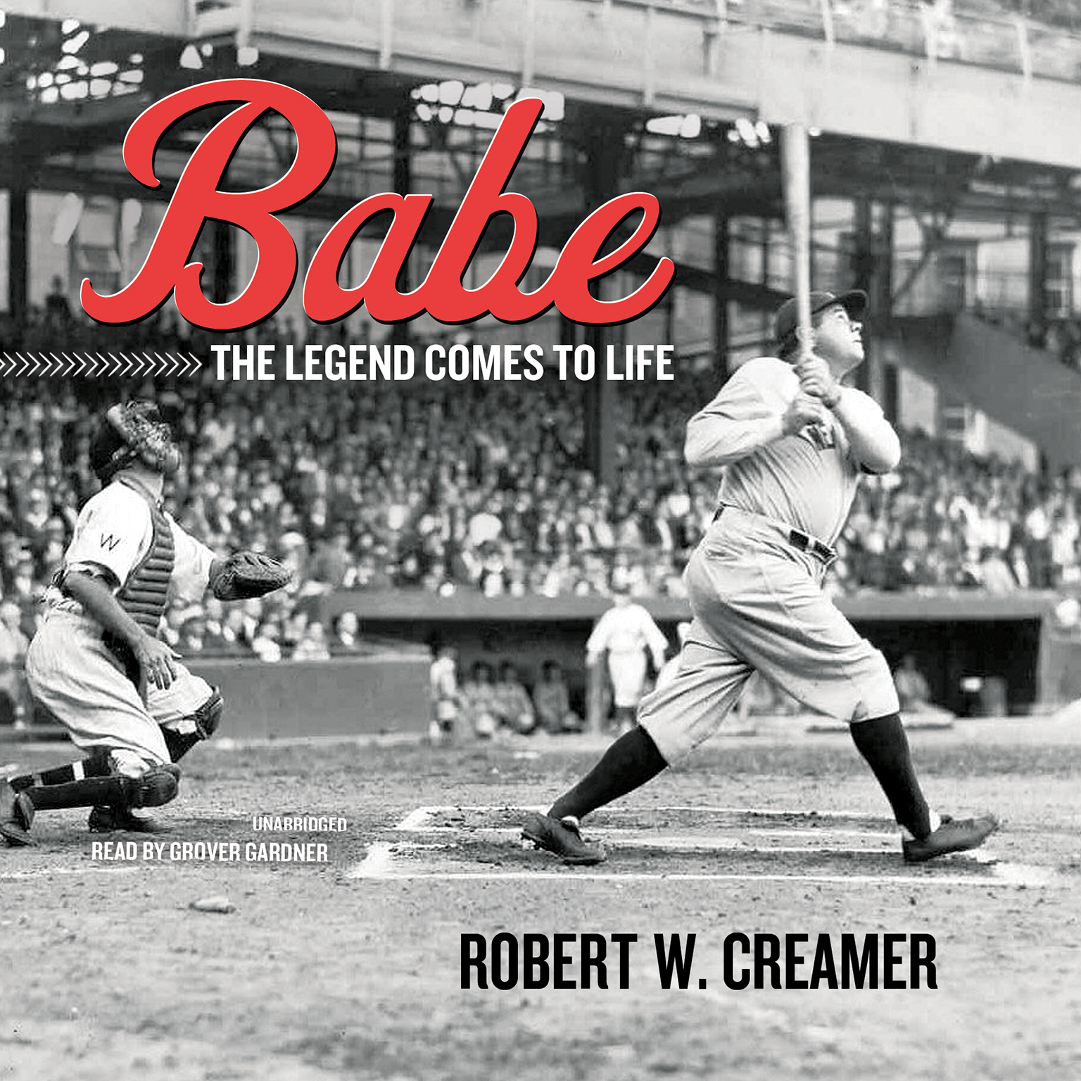 Printable Babe: The Legend Comes to Life Audiobook Cover Art