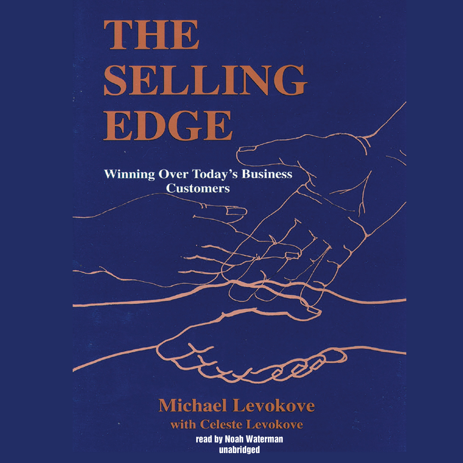 Printable The Selling Edge: Winning over Today's Business Customers Audiobook Cover Art