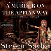 A Murder on the Appian Way, by Steven Saylor