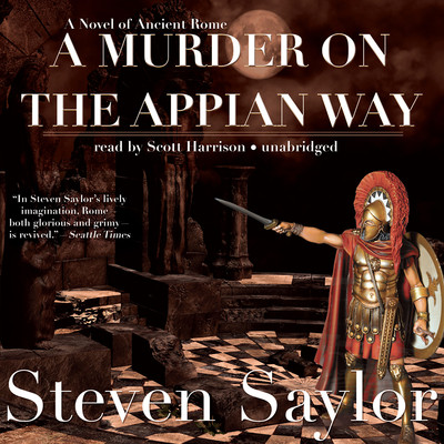 A Murder on the Appian Way Audiobook, by Steven Saylor