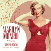 Marilyn Monroe: The Biography Audiobook, by Donald Spoto
