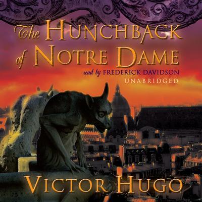 The Hunchback of Notre Dame Audiobook, by Victor Hugo