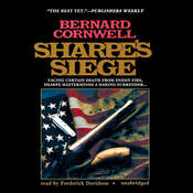 Sharpe's Siege: Richard Sharpe and the Winter Campaign, 1814, by Bernard Cornwell