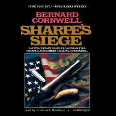 Sharpe's Siege: Richard Sharpe and the Winter Campaign, 1814 Audiobook, by Bernard Cornwell