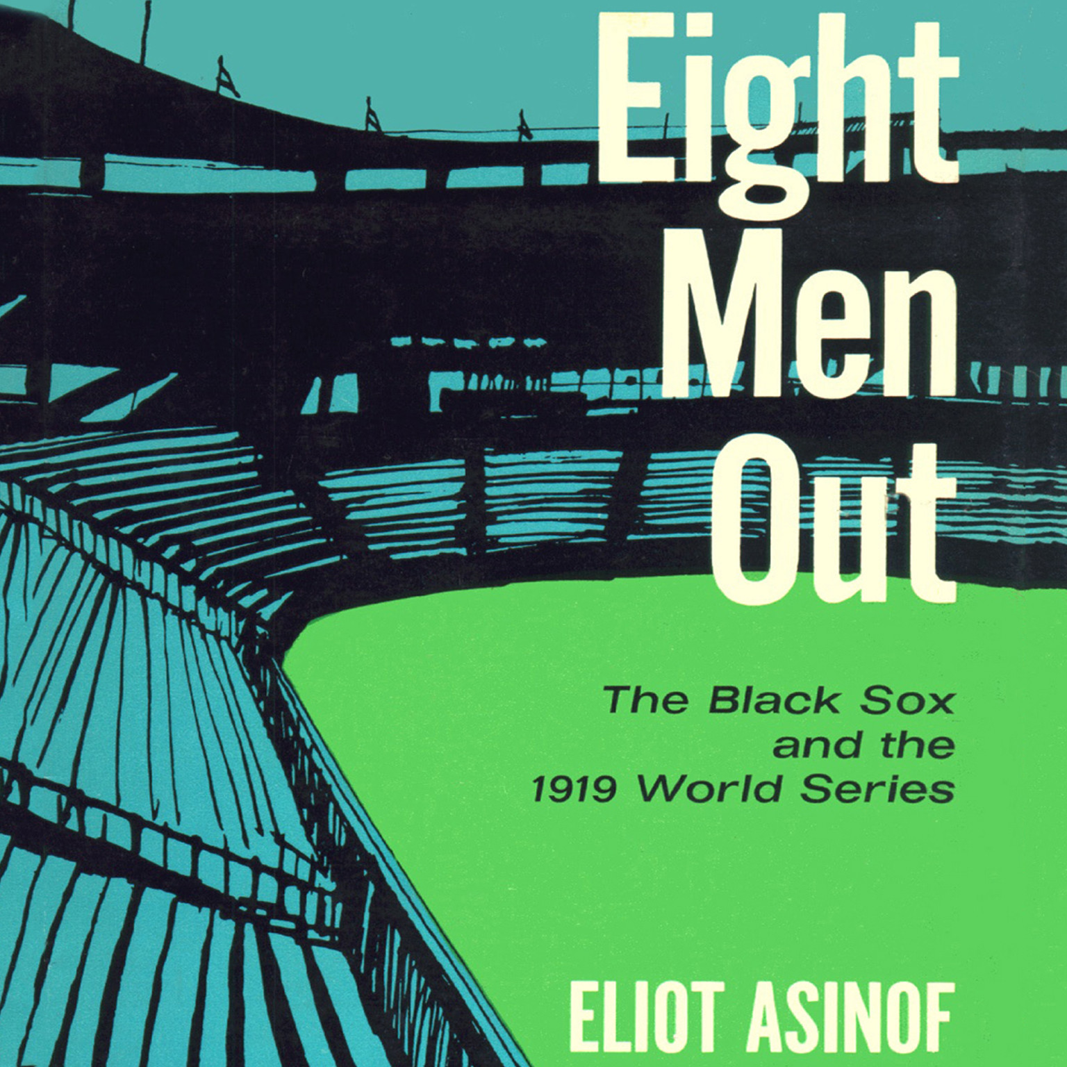Printable Eight Men Out: The Black Sox and the 1919 World Series Audiobook Cover Art