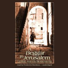 A Beggar in Jerusalem Audiobook, by Elie Wiesel