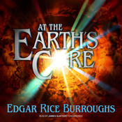 At the Earth's Core, by Edgar Rice Burroughs