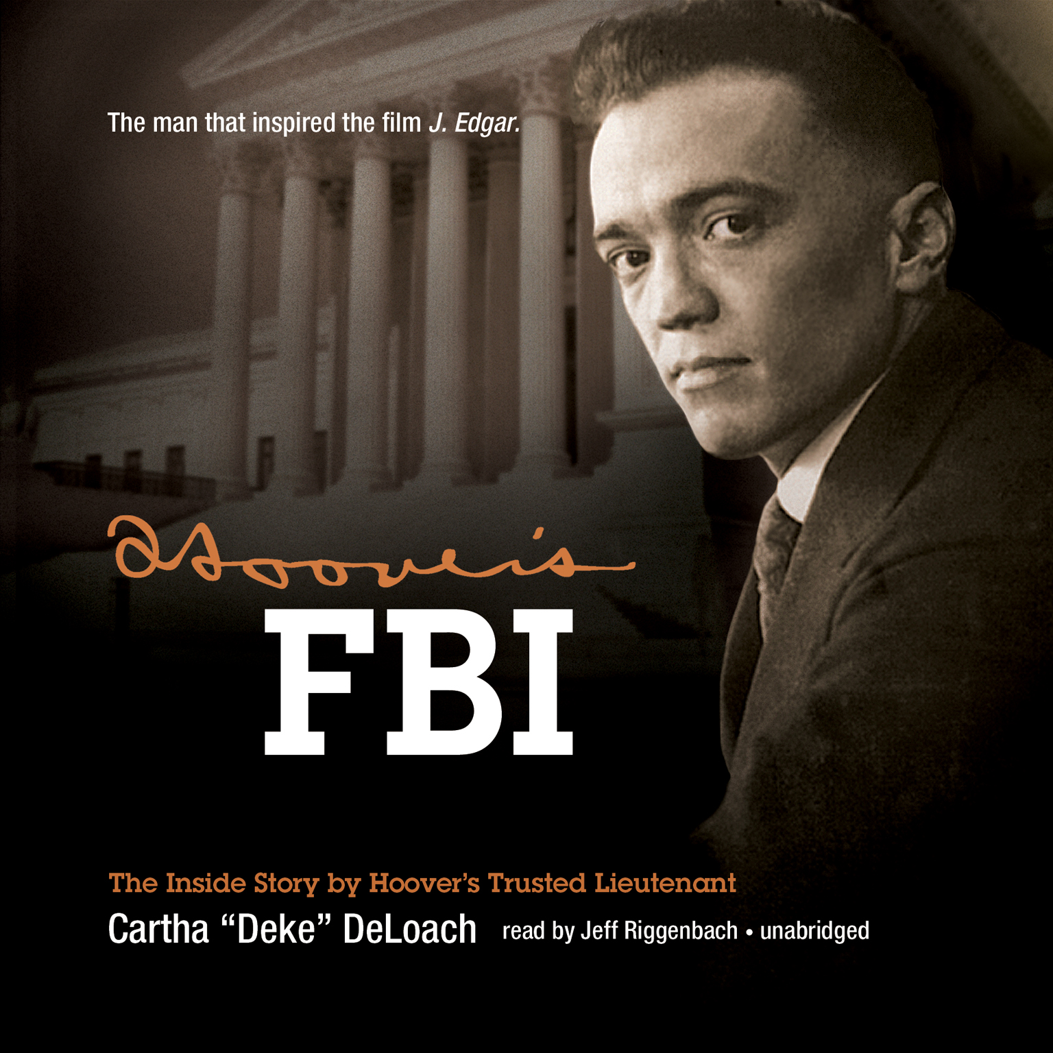 Printable Hoover's FBI: The Inside Story by Hoover's Trusted Lieutenant Audiobook Cover Art