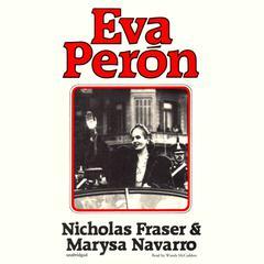Eva Perón Audiobook, by Marysa Navarro, Nicholas Fraser