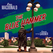 The Blue Hammer: A Lew Archer Novel, by Ross Macdonald