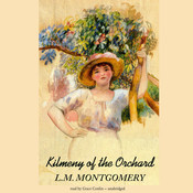 Kilmeny of the Orchard Audiobook, by L. M. Montgomery