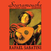 Scaramouche: A Romance of the French Revolution Audiobook, by Rafael Sabatini