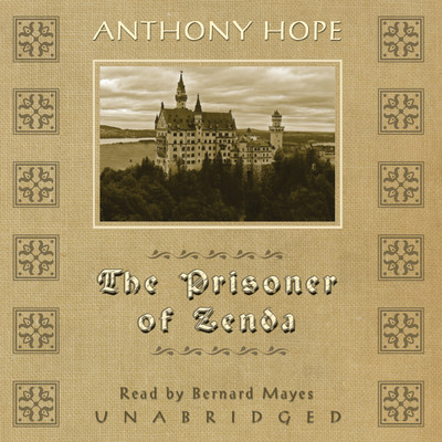 The Prisoner of Zenda Audiobook, by Anthony Hope