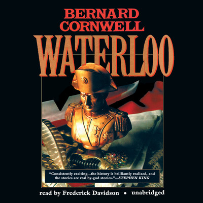 Waterloo: Richard Sharpe and the Waterloo Campaign, 15 June to 18 June 1815 Audiobook, by