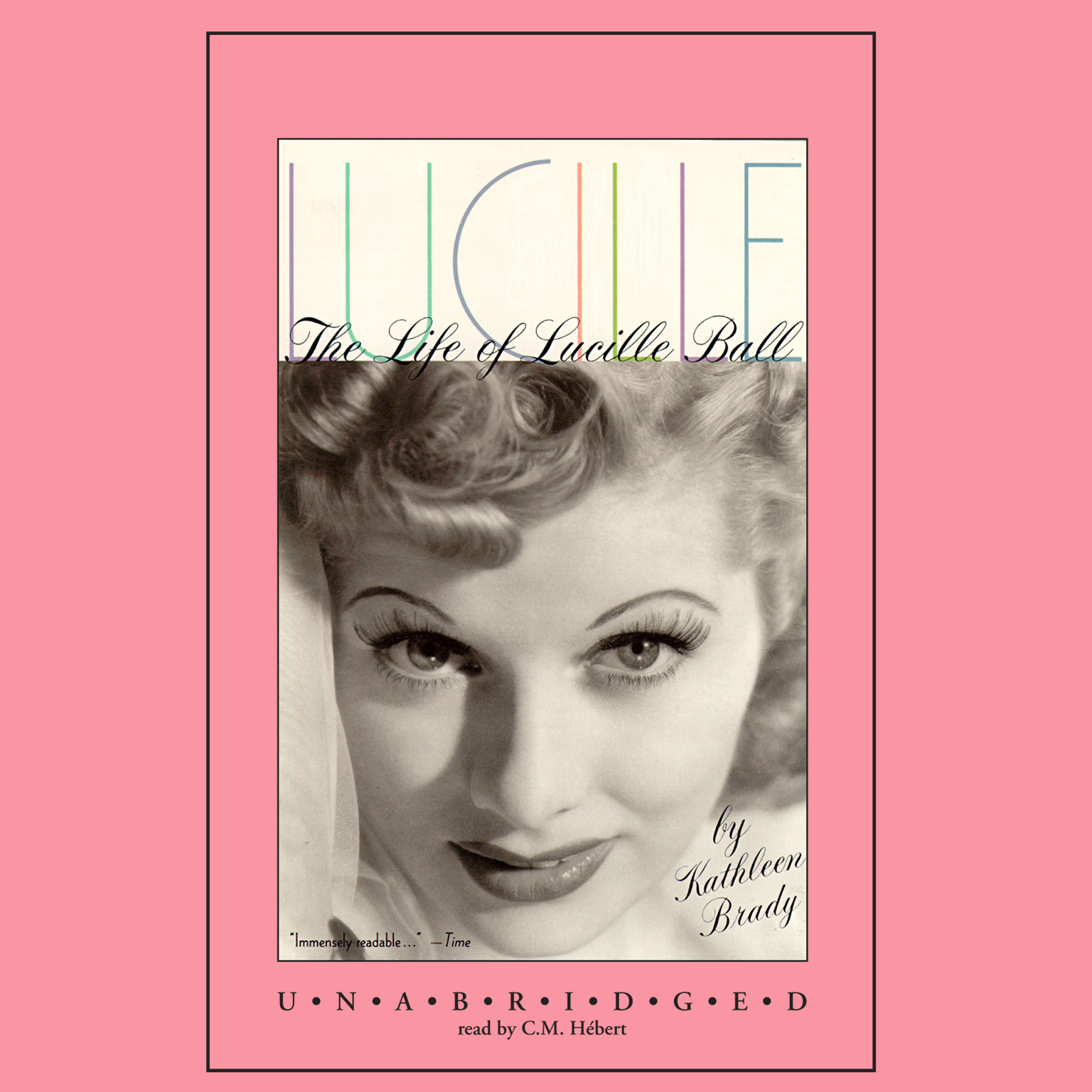 Printable Lucille: The Life of Lucille Ball Audiobook Cover Art