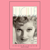 Lucille: The Life of Lucille Ball Audiobook, by Kathleen Brady