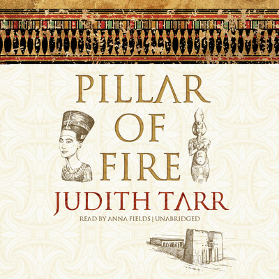 Pillar of Fire Audiobook, by Judith Tarr