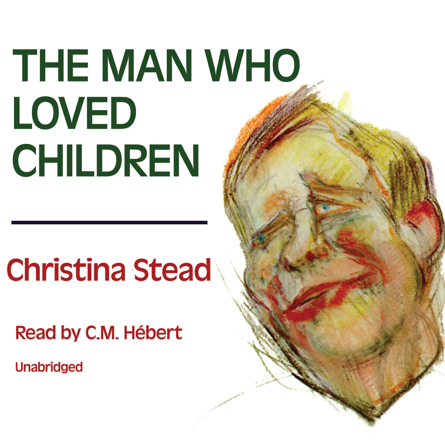 Printable The Man Who Loved Children Audiobook Cover Art