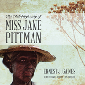 The Autobiography of Miss Jane Pittman Audiobook, by Ernest J. Gaines