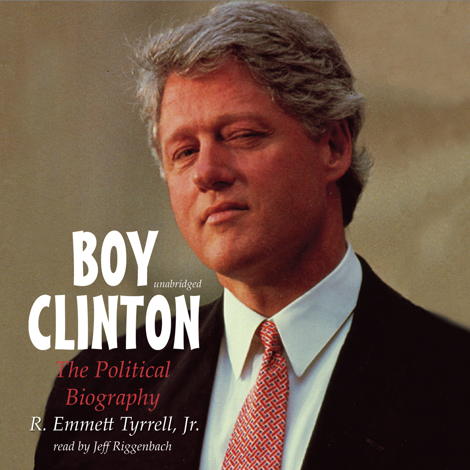 Printable Boy Clinton: The Political Biography Audiobook Cover Art
