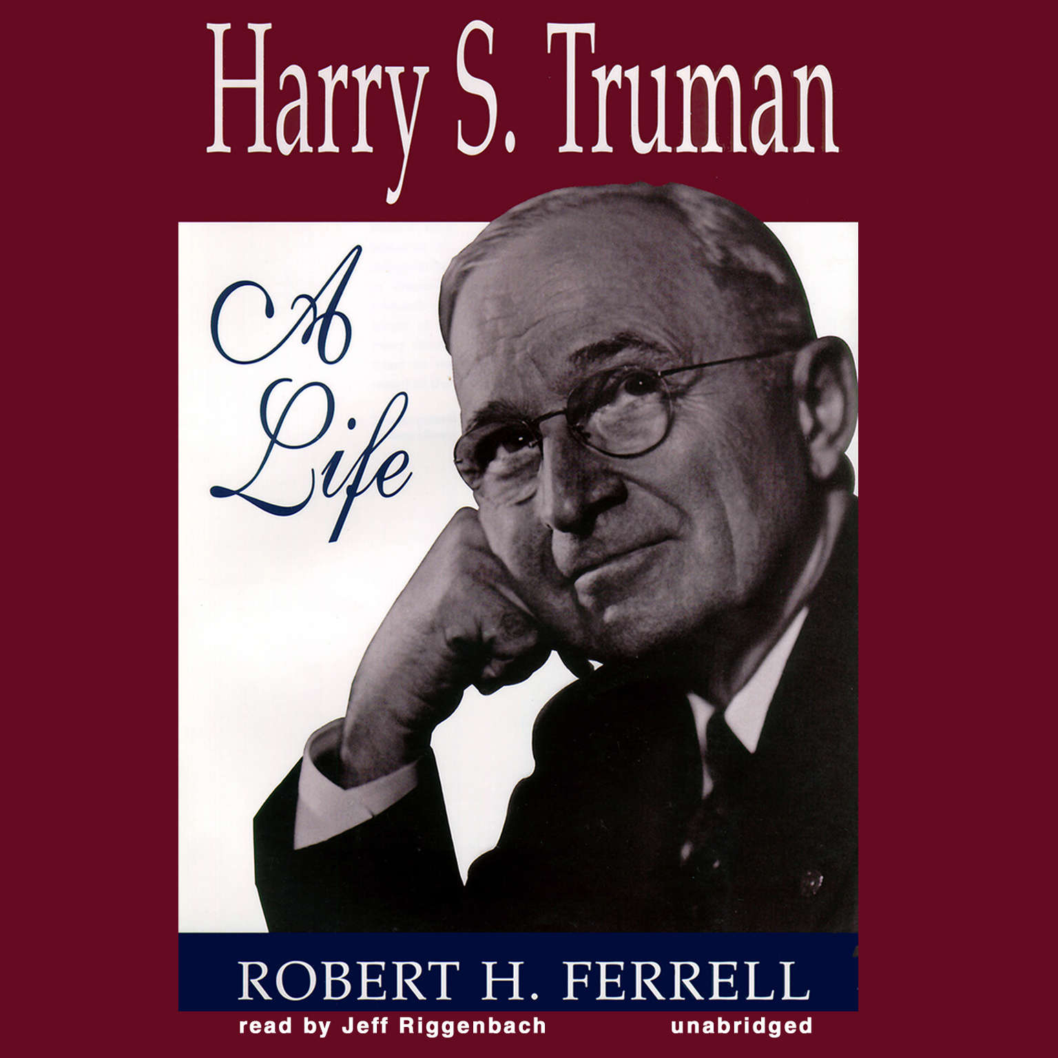 Printable Harry S. Truman: A Life Audiobook Cover Art