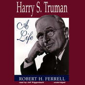 Harry S. Truman: A Life Audiobook, by Robert H. Ferrell