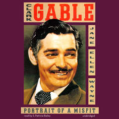 Clark Gable: Portrait of a Misfit Audiobook, by Jane Ellen Wayne