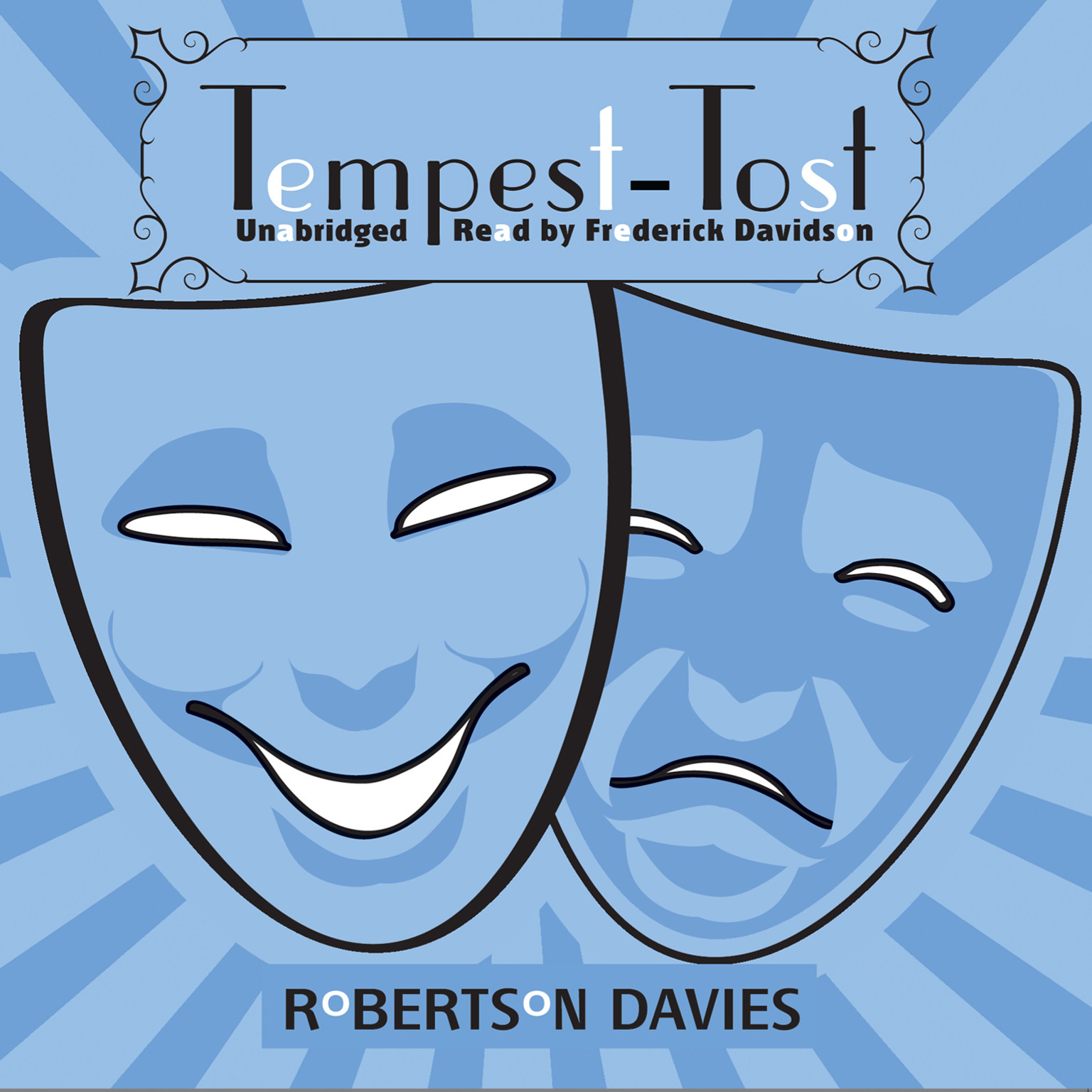 Tempest-Tost: The Salterton Trilogy, Book 1 Audiobook, by Robertson Davies
