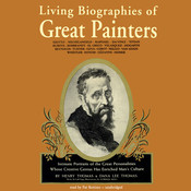 Living Biographies of Great Painters Audiobook, by Henry Thomas, Dana Lee Thomas