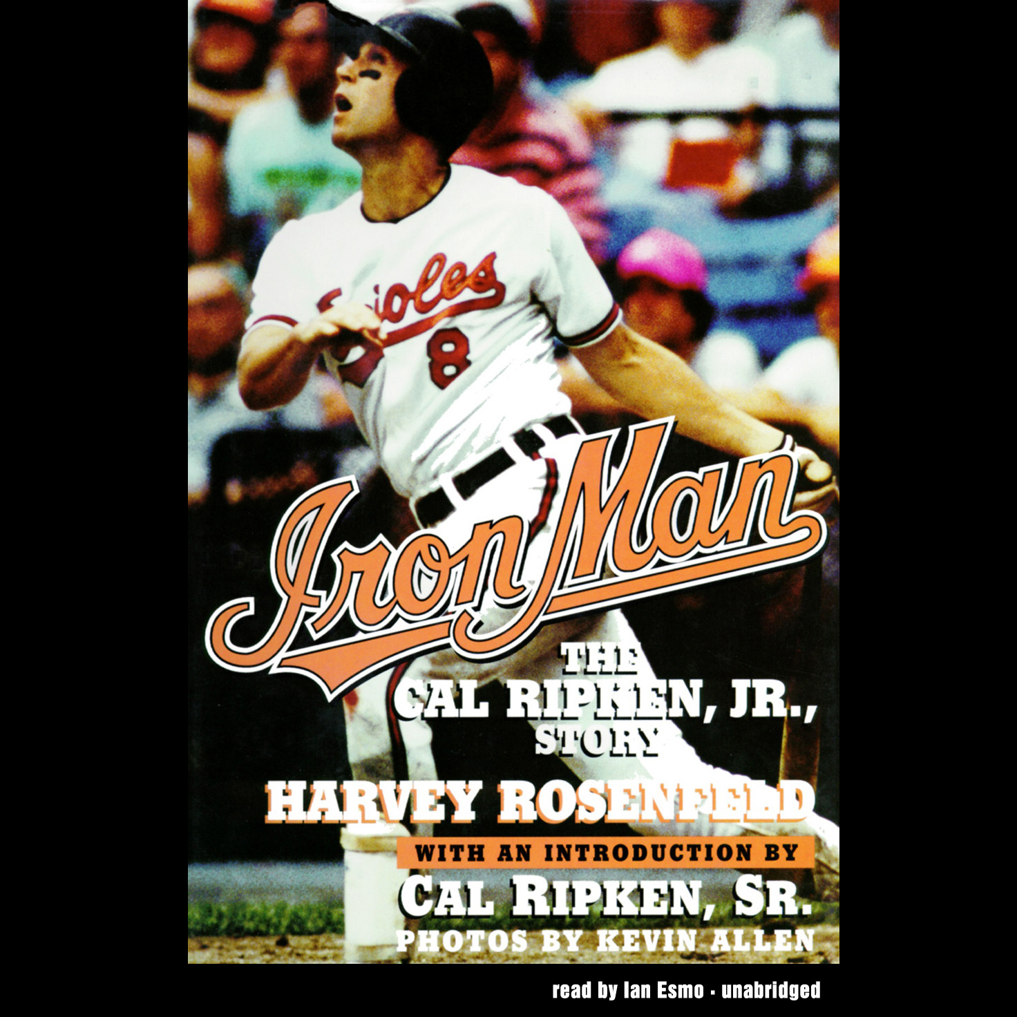 Printable Iron Man: The Cal Ripken, Jr., Story Audiobook Cover Art