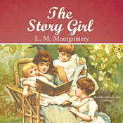 The Story Girl, by L. M. Montgomery