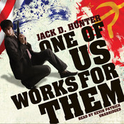 One of Us Works for Them Audiobook, by Jack D. Hunter