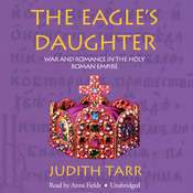 The Eagle's Daughter Audiobook, by Judith Tarr