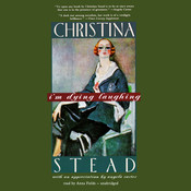 I'm Dying Laughing: The Humorist Audiobook, by Christina Stead