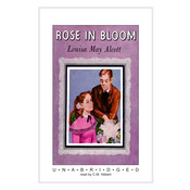 Rose in Bloom, by Louisa May Alcott, Helen Hardt