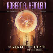 The Menace from Earth, and Other Stories, by Robert A. Heinlein