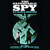 The Expendable Spy Audiobook, by Jack D. Hunter