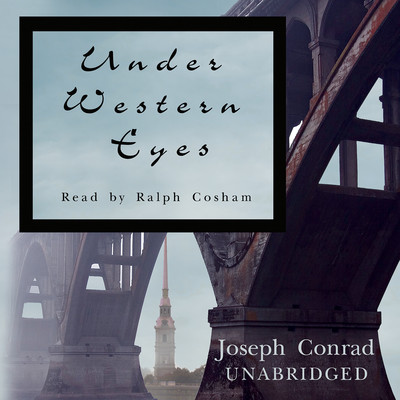 Under Western Eyes Audiobook, by Joseph Conrad