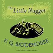 The Little Nugget Audiobook, by P. G. Wodehouse