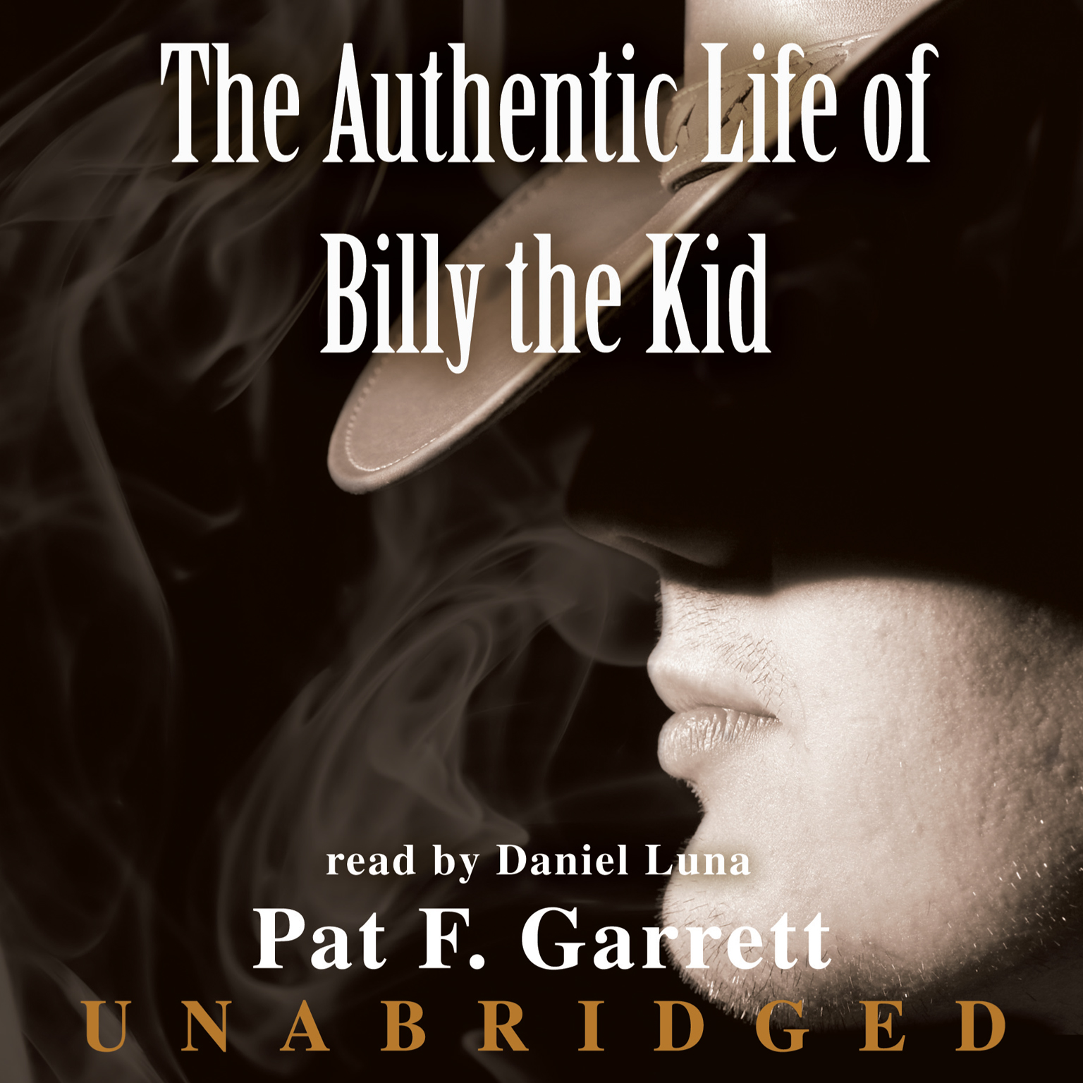 Printable The Authentic Life of Billy the Kid: A Faithful and Interesting Narrative Audiobook Cover Art