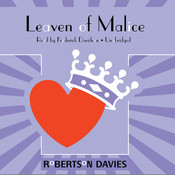Leaven of Malice: The Salterton Trilogy, Book 2 Audiobook, by Robertson Davies