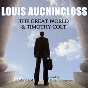 The Great World and Timothy Colt Audiobook, by Louis Auchincloss