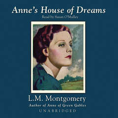Anne's House of Dreams Audiobook, by L. M. Montgomery