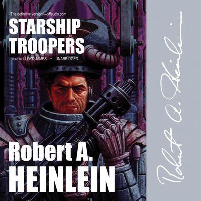 Starship Troopers Audiobook, by Robert A. Heinlein
