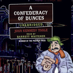 A Confederacy of Dunces Audiobook, by