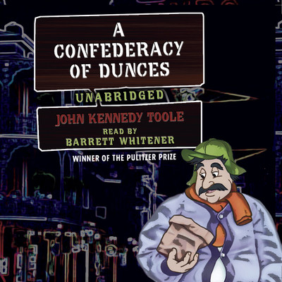 A Confederacy of Dunces Audiobook, by John Kennedy Toole