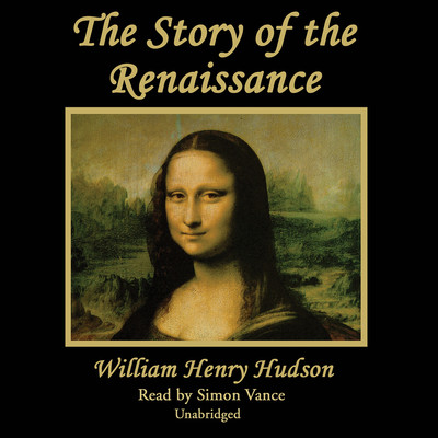 The Story of the Renaissance Audiobook, by