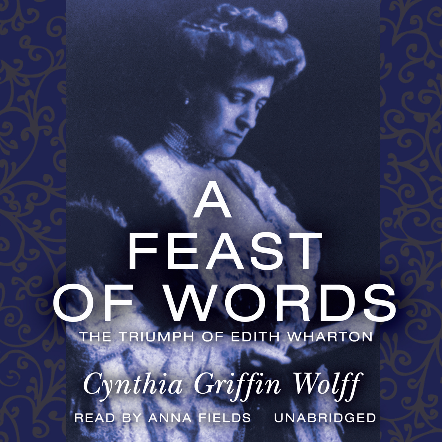 Printable A Feast of Words: The Triumph of Edith Wharton Audiobook Cover Art