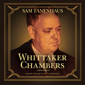 Whittaker Chambers: A Biography Audiobook, by Sam Tanenhaus
