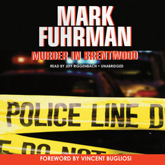 Murder in Brentwood Audiobook, by Mark Fuhrman
